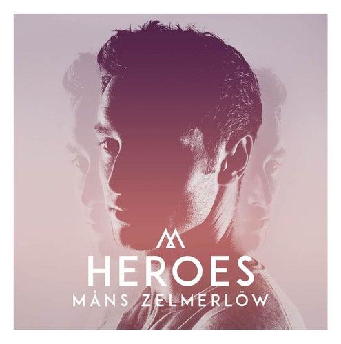 Heroes von Måns Zelmerlöw