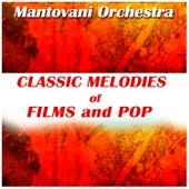 Classic Melodies of Film and Pop von Mantovani & His Orchestra