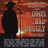 The Good, The Bad, And The Drugly de Various Artists