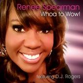 Whoa to Wow! de Renee Spearman and PreZ