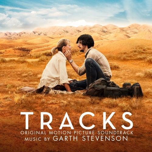 Tracks (Original Motion Picture Soundtrack) by Garth Stevenson
