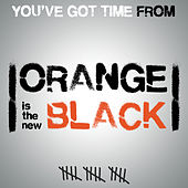 You've Got Time (Main Theme From