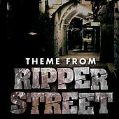 Ripper Street Theme van L'orchestra Cinematique
