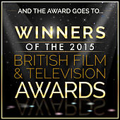 And the Award Goes To… Winners of the 2015 British Film and Television Awards von L'orchestra Cinematique