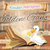 Kinder-Hörspiel: Die Goldene Gans von Kinder Lieder