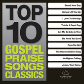 Top 10 Gospel Praise Songs - Classics de Various Artists