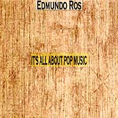 It's All About Pop Music by Edmundo Ros