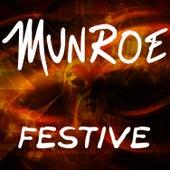 Festive by Munroe