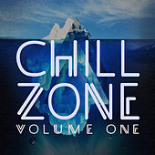 Chill Zone, Vol. 1 by Various Artists