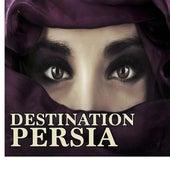 Destination Persia de Various Artists