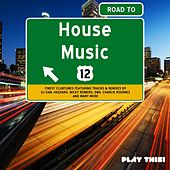 Road to House Music, Vol. 12 de Various Artists