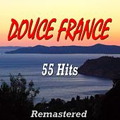 Douce France (55 Hits Remastered) de Various Artists