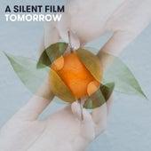 Tomorrow by Silent Film