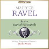 Masterpieces Presents Maurice Ravel: Boléro & Rapsodie Espagnole von Boston Symphony Orchestra