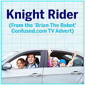 Knight Rider (From The 'Brian the Robot' Confused.Com Tv Advert) van L'orchestra Cinematique
