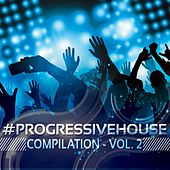 #Progressivehouse Compilation, Vol. 2 - EP by Various Artists