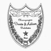 Champagne Problems (Remixes) de Dante