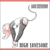 High Lonesome by David Stephenson