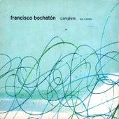 Completo de Francisco Bochatón
