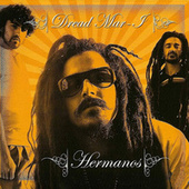 Hermanos by Dread Mar I