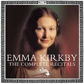 Emma Kirkby The Complete Recitals by Various Artists