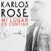 Mi Lugar Es Contigo by Karlos Rosé
