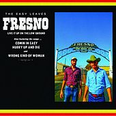 Fresno by The Easy Leaves