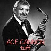 Tuff de Ace Cannon