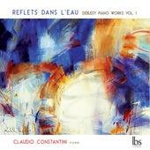 Debussy: Piano Works, Vol. 1 de Claudio Constantini