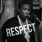 Respect de Gucci Mane