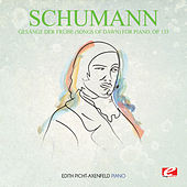Schumann: Gesänge der Frühe (Songs of Dawn) for Piano, Op. 133 (Digitally Remastered) de Edith Picht-Axenfeld