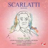 Scarlatti: Miserere (Digitally Remastered) by Tovijs Lifsics