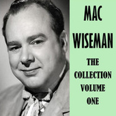 The Collection Vol. 1 by Mac Wiseman