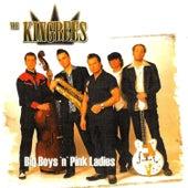Big Boys'n'pink Ladies by The Kingbees
