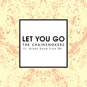 Let You Go (Mix Show Edit) di The Chainsmokers