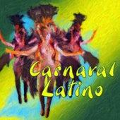 Carnaval Latino (Fiesta en Todo el Mundo) by Various Artists
