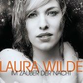 Im Zauber der Nacht by Laura Wilde
