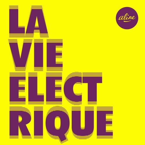 La vie électrique (Radio edit) de Aline