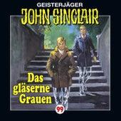Folge 99: Das gläserne Grauen von John Sinclair