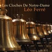Les cloches de Notre-Dame de Leo Ferre