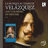 Velázquez and the Music of his Time von Various Artists