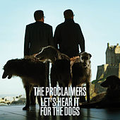 Let's Hear It For The Dogs by The Proclaimers