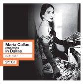 Maria Callas Rehearses in Dallas (Live) de Maria Callas