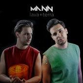 Lava + Terra von Mann