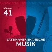 Lateinameriskanische Musik (Volume 41) by Various Artists