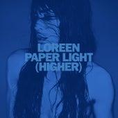 Paper Light (Higher) von Loreen