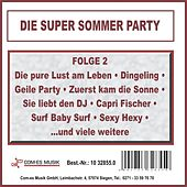 Die Super Sommer Party, Folge 2 von Various Artists