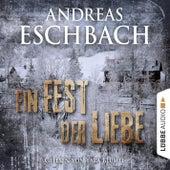 Ein Fest der Liebe - Kurzgeschichte von Andreas Eschbach