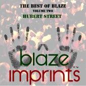 The Best of Blaze, Vol. 2 - Hubert Street de Blaze