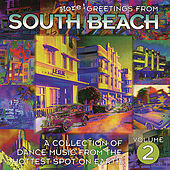 Greetings From South Beach Vol. 2 by Various Artists
